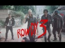 The Rowdy 3 || don't be mad