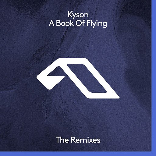 Kyson альбом A Book Of Flying (The Remixes)