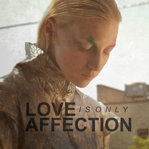 Digits альбом Love Is Only Affection