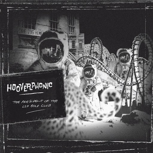 Hooverphonic альбом The President Of The LSD Golf Club