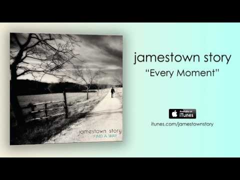 Every Moment (Official Audio) - Jamestown Story