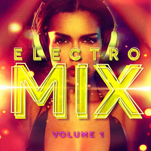 Electro альбом Electro Mix, Vol. 1 (A Selection of Different Styles of Indie Electronic Music)