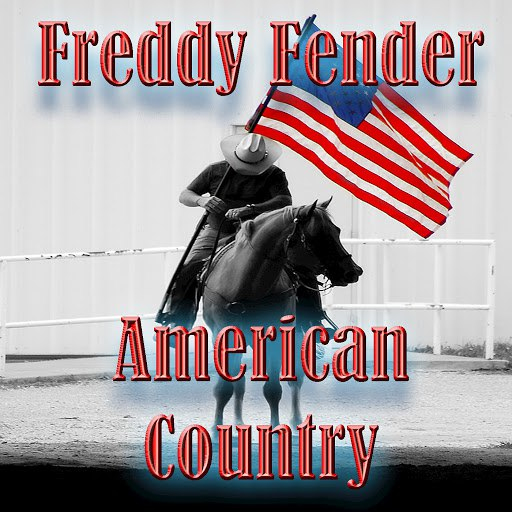 Freddy Fender альбом American Country - Freddy Fender