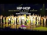 Hip-hop Beginners &amp Kids Show I Roman Podgurskiy