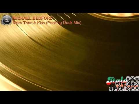 Michael Bedford - More Than A Kiss (Pecking Duck Mix) [HD, HQ]