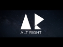 ALT-RIGHT APPRECIATION VIDEO