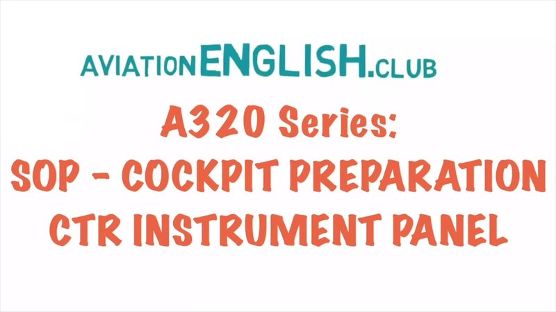 A320 Series: SOP - COCKPIT PREPARATION CTR INSTRUMENT PANEL