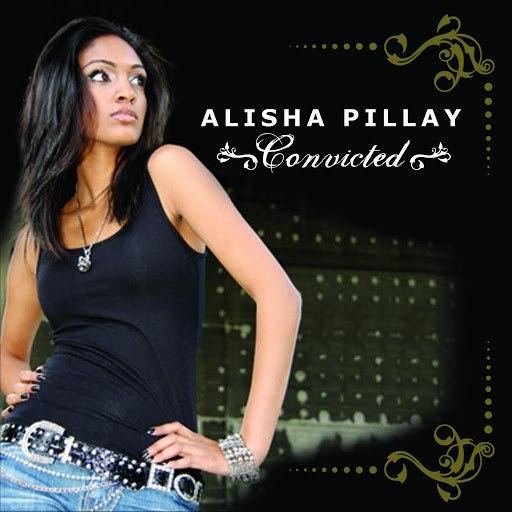 Alisha Pillay альбом Convicted