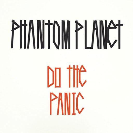 Phantom Planet альбом Do The Panic