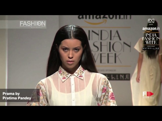 PRAMA by PRATIMA PANDEY Spring Summer 2017 | INDIA Fashion Week by Fashion Channel
