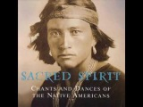 Sacred Spirit-Chants And Dances Of The Native Americans