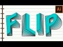 Flip Text Effect in Adobe Illustrator Tutorial