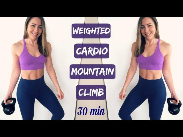 WEIGHTED HIIT Cardio 30 Min MOUNTAIN CLIMB