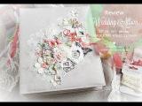 Свадебный альбом Wedding album. Скрапбукинг. Lemon Craft