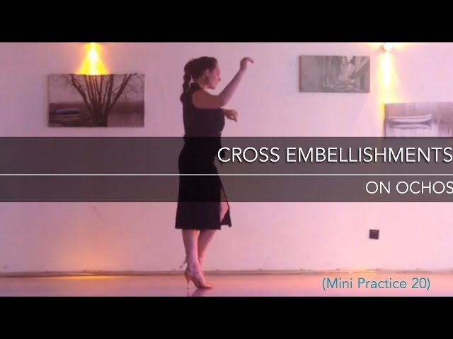 Cross embellishment on ochos - Mini Practice (20)