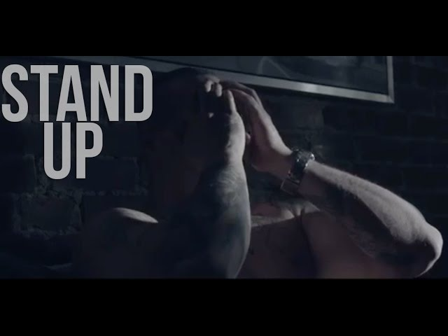 Stand Up - Motivational Video