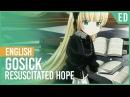 Gosick - Resuscitated Hope (Ending) | ENGLISH ver | AmaLee