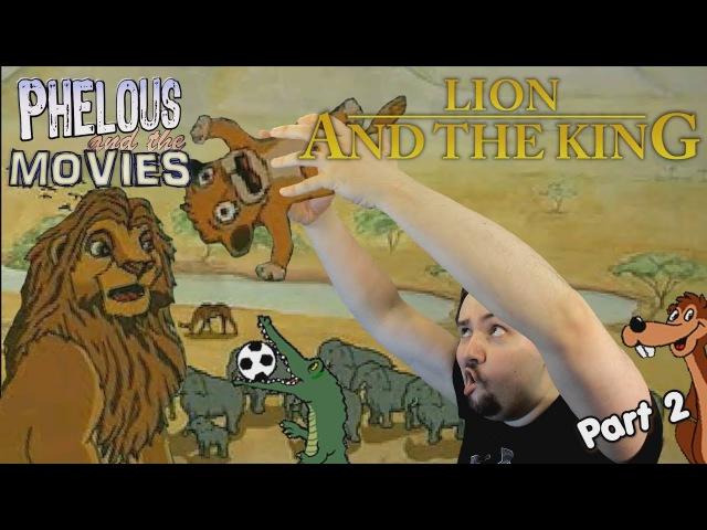 Phelous - Лев и Король часть 2 (RUS VO)