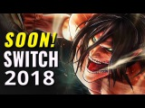 50 Upcoming Nintendo Switch Games of 2018