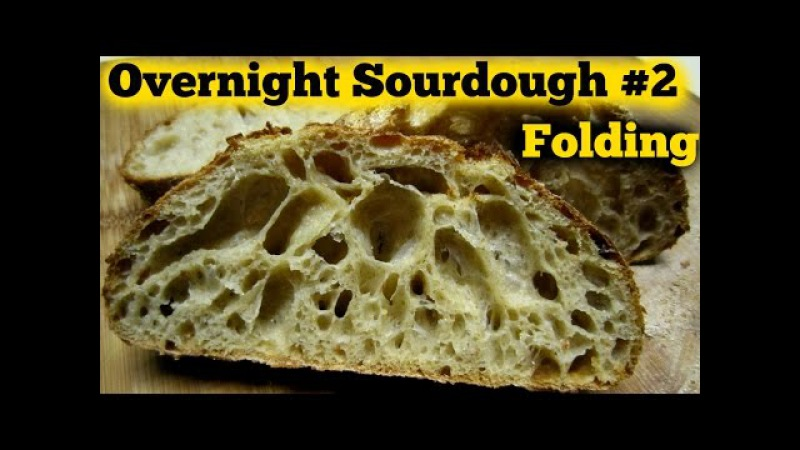 The Overnight Sourdough Bread Part 2 How to Fold- Super Sticky Wet Dough