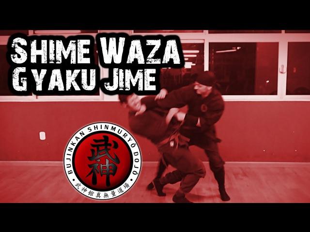 Ninjutsu   Shime Waza - Gyaku Jime