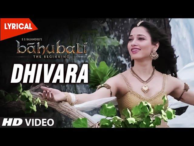 Dhivara Video Song With Lyrics || Baahubali (Telugu) || Prabhas, Anushka Shetty, Rana, Tamannaah