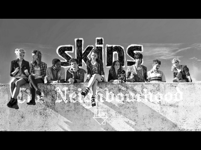 Skins second generation