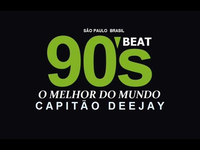 DANCE 90,91,92,93,94,95,96,97,98,99 - MEGASET - CAPITÃO DEEJAY®