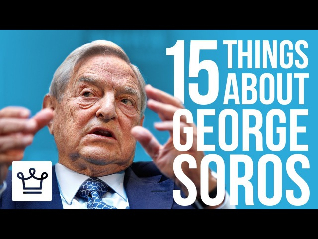 15 Things You Didnt Know About George Soros