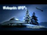 Weihnachts UFOs -  Die RealMystery UFO Akten