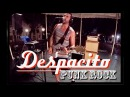 DESPACITO Punk rock Reggae version by JuJu