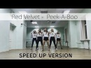 SPEED UP VERSION Red Velvet 레드벨벳 - Peek-A-Boo 피카부 cover by X.EAST