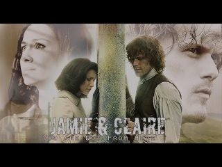 Jamie & Claire ♥ You Are Not From Here (by Lara Fabian)