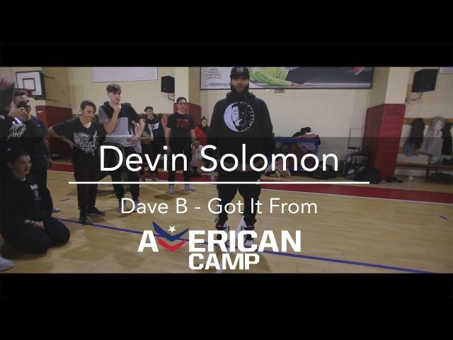 Devin Solomon | Dave B - Got It From | American camp 2018 ROME @mmpp @pjd @devinsalomon @dance