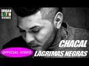 EL CHACAL FEAT. RAMON MARTINEZ ABUELO ► LAGRIMAS NEGRAS OFFICIAL VIDEO