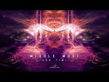 MIDDLE MODE - Our Time (Original Mix)