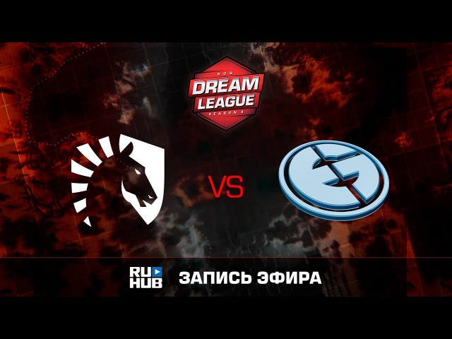 Liquid vs Evil Geniuses - Game 2, Loser Bracket - DreamLeague Season 8 2017