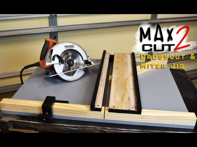 Making Circular Saw Crosscut Miter Jig The MAX CUT 2   Limited Tools Episode 003