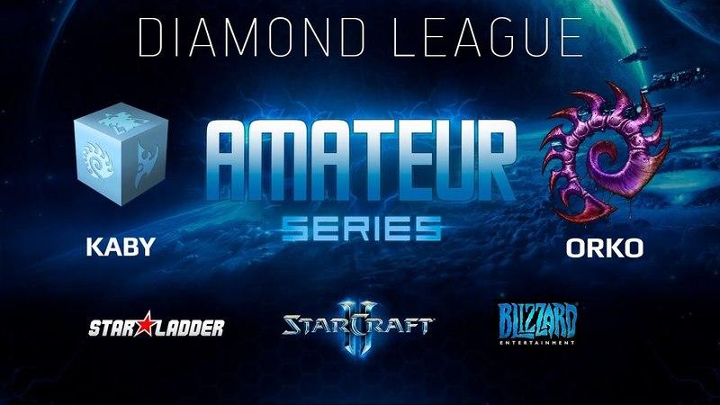 Amateur Series Алмазная лига kaby vs Orko