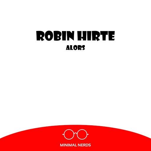 Robin Hirte альбом Alors