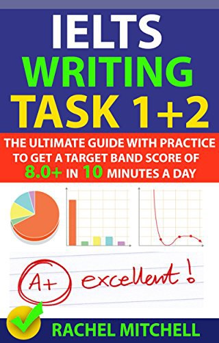IELTS Writing Task Ultimate Guide
