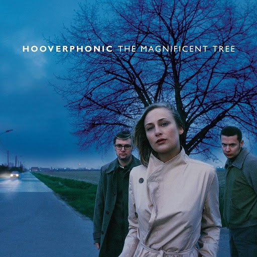 Hooverphonic альбом The Magnificent Tree