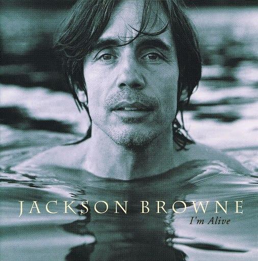 Jackson Browne альбом I'm Alive
