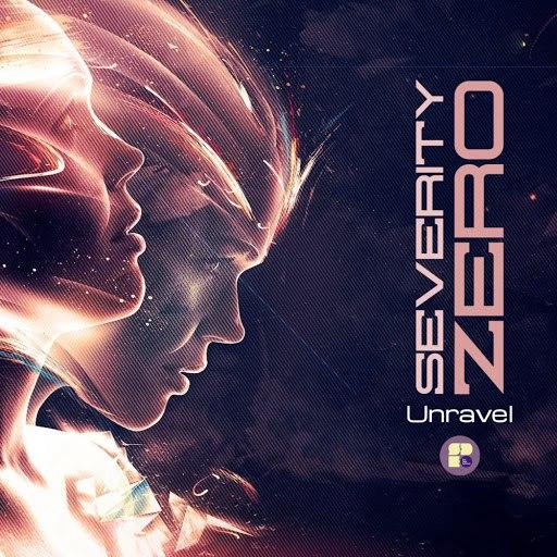 Severity Zero альбом Unravel