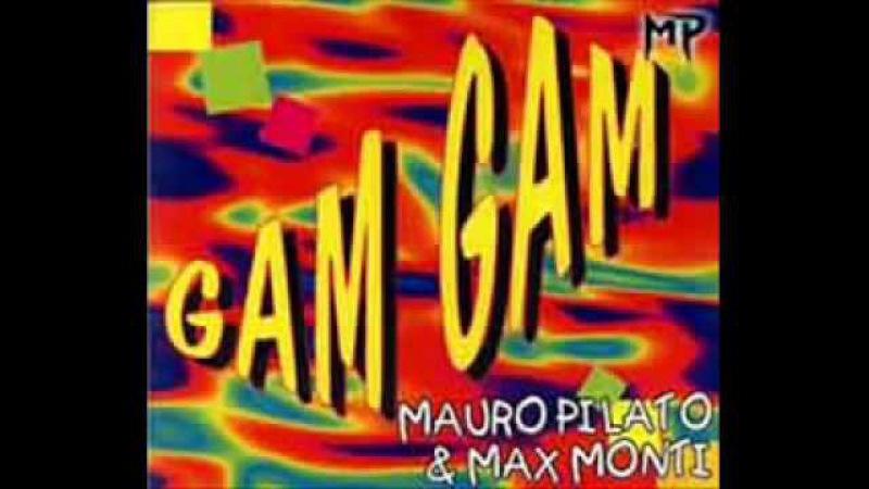 Mauro Pilato Max Monti Gam gam European version 1994 wmv