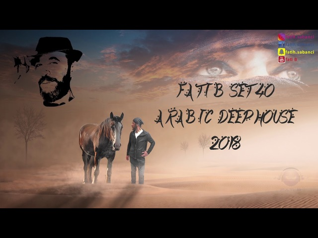 Arabic Deep House 2018 fati B 40