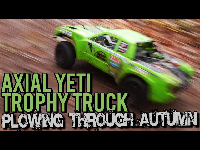 Axial Yeti Trohpy Truck - Plowing through Autumn
