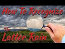 HOW TO RECOGNIZE THE LATTER RAIN THE HOLY SPIRIT