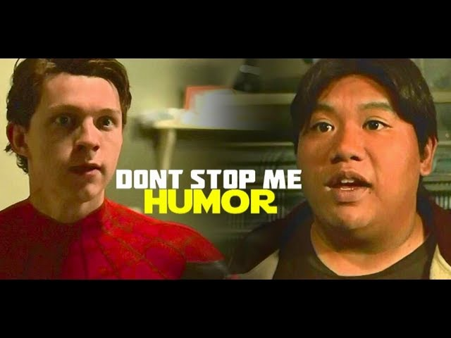 Peter parker and ned leeds - dont stop me NOW (HUMOR)