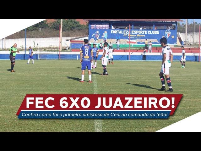 Fortaleza 6x0 Juazeiro   Amistoso   TV Leão